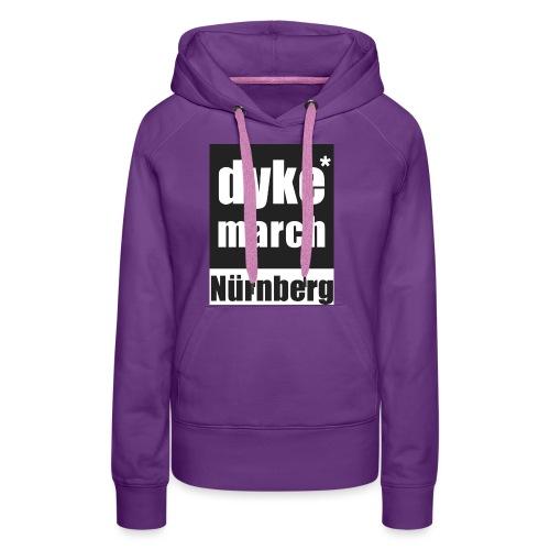 DYKE*MARCH STORE - Nürnberg - Frauen Premium Hoodie