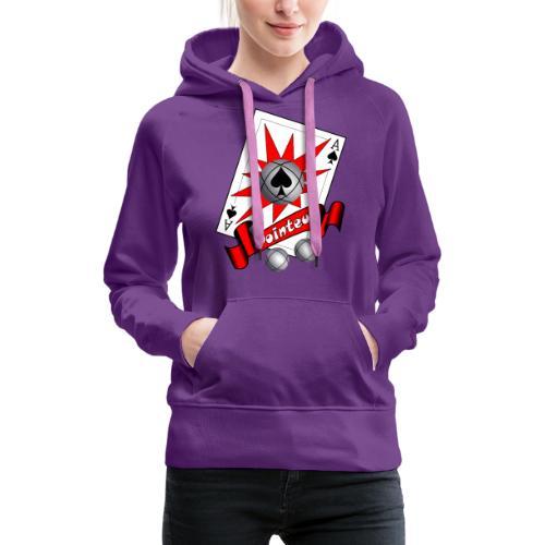 t shirt petanque as des pointeurs boules - Sweat-shirt à capuche Premium pour femmes