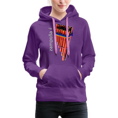 Zampoña - Sweat-shirt à capuche Premium pour femmes