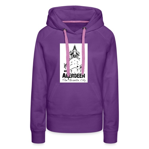 Aberdeen the Granite City - Women's Premium Hoodie