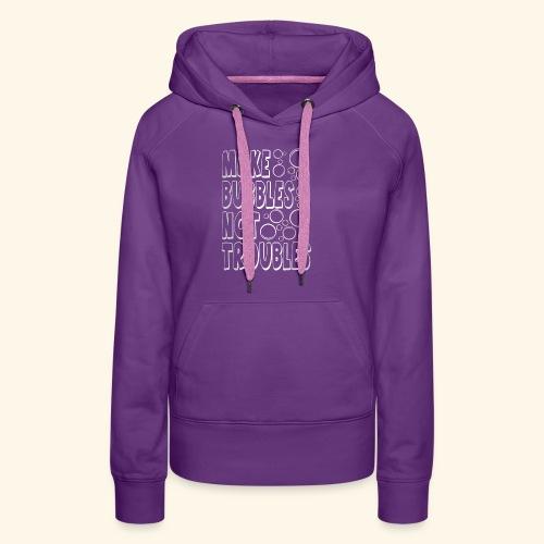 Bubbles003 - Vrouwen Premium hoodie