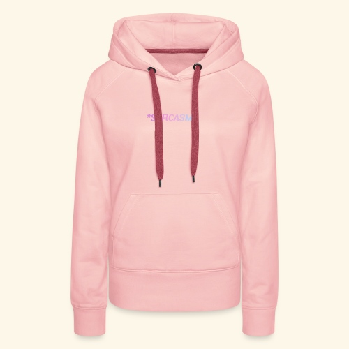 Sarcasm - Sweat-shirt à capuche Premium pour femmes