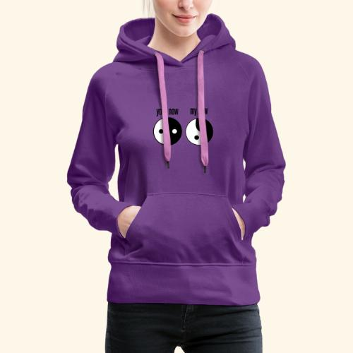 your now my now Yin Yang - Frauen Premium Hoodie