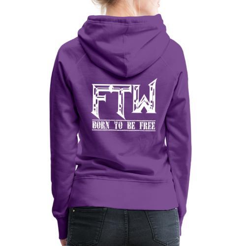 F.T.W - Sudadera con capucha premium para mujer