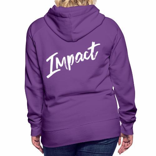 Impact Logo - Women's Premium Hoodie