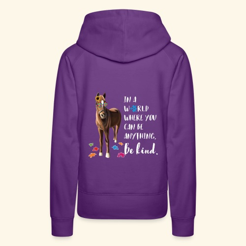 In A World Where You Can Be Anything Be Kind ADHS - Frauen Premium Hoodie