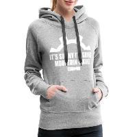 It's Sunny I'm Going Mountain Biking - Women's Premium Hoodie heather grey