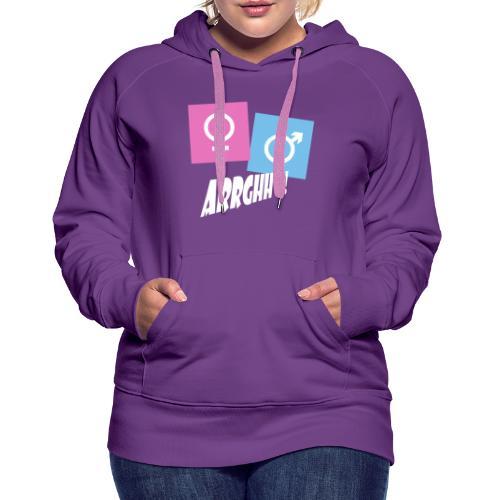 Kønsstereotyper argh - Dame Premium hættetrøje