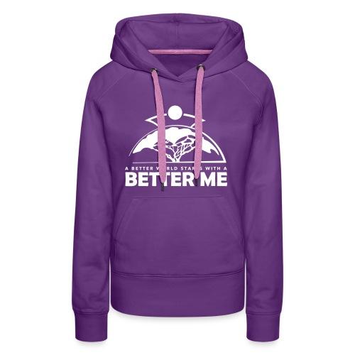 Better Me - White - Frauen Premium Hoodie