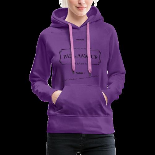 Aller Plus H4ut - Paix & Amour - Noir - Sweat-shirt à capuche Premium pour femmes