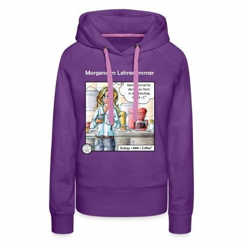 Deine Formel gegen Müdigkeit - Frauen Premium Hoodie