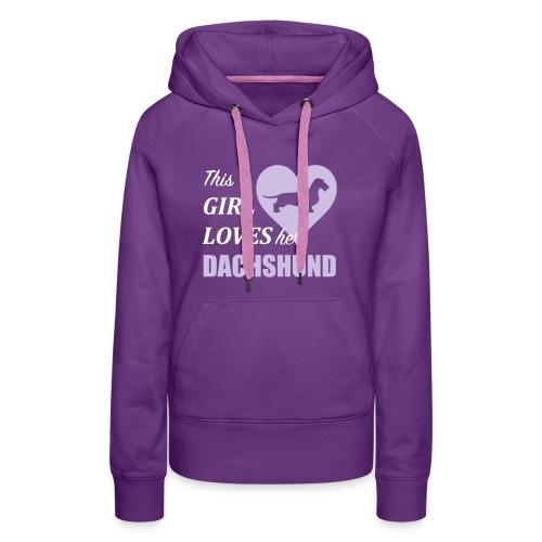 This Girl loves her Dachshund - Frauen Premium Hoodie