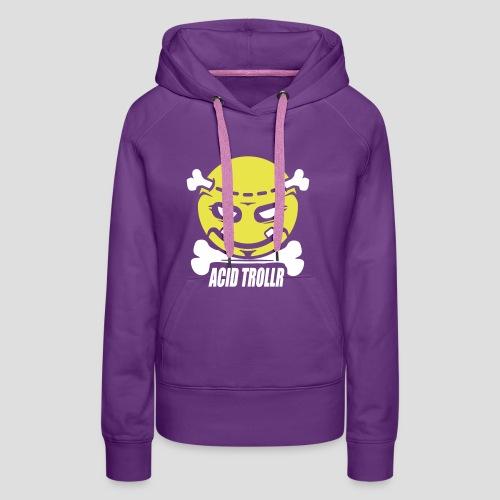 Acid TROLLR - Sweat-shirt à capuche Premium pour femmes