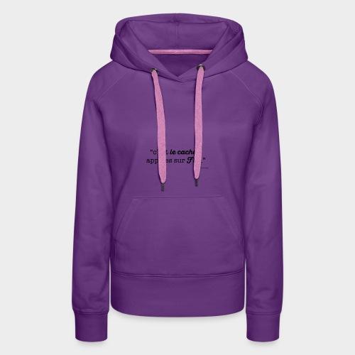 c-le-cache-VECT - Sweat-shirt à capuche Premium pour femmes