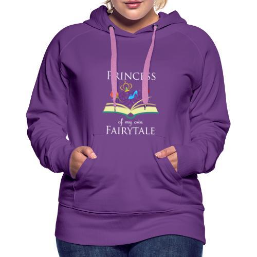 Princess Of My Own Fairytale - White - Women's Premium Hoodie