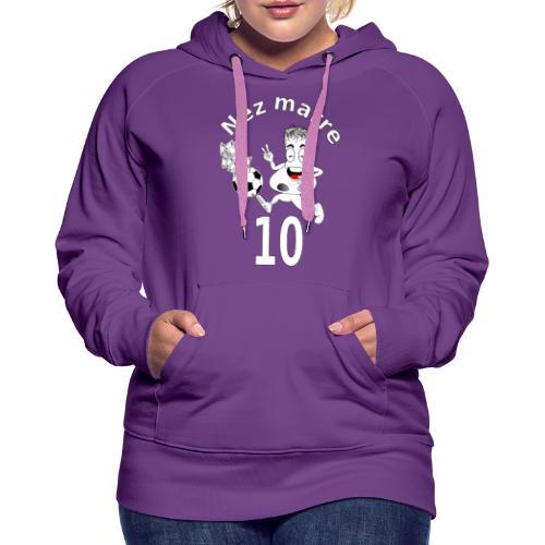 Nez marre football humour FS - Sweat-shirt à capuche Premium pour femmes