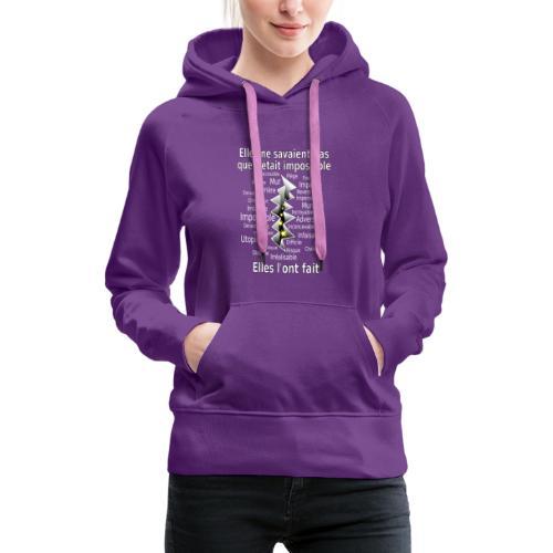 Impossible et fait Femmes brèche Fond Sombre - Sweat-shirt à capuche Premium pour femmes