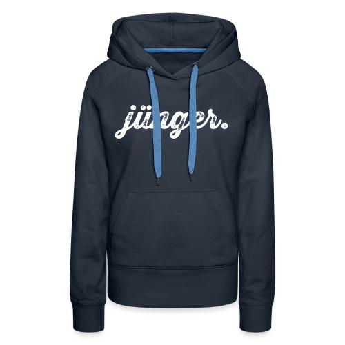 juenger - Frauen Premium Hoodie