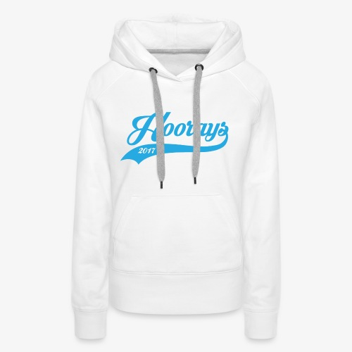 Hoorays-17 - Women's Premium Hoodie