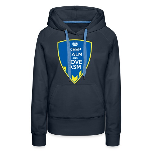 Blason Keep Calm And Love ASM - Sweat-shirt à capuche Premium pour femmes