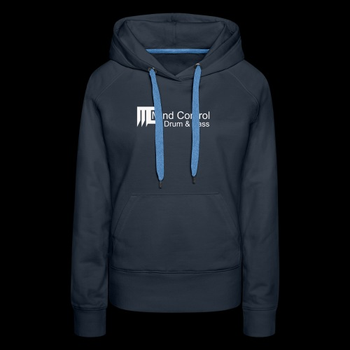 Mind Control - Drum and Bass - Frauen Premium Hoodie