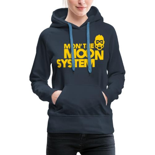 Mon' The Moon System - Women's Premium Hoodie