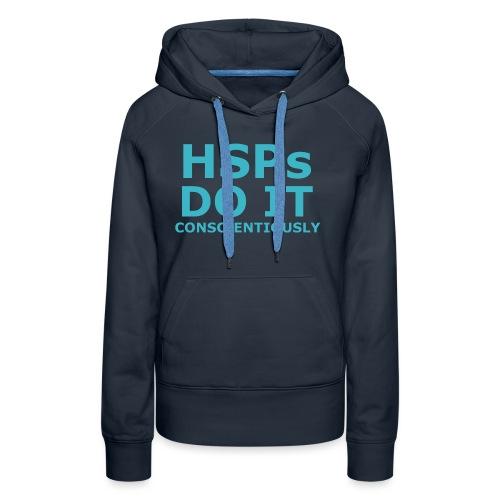 Do It hsPs women's t-shirt - Women's Premium Hoodie