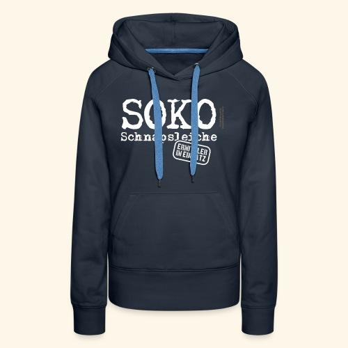 Sauf T Shirt SOKO Schnapsleiche - Frauen Premium Hoodie