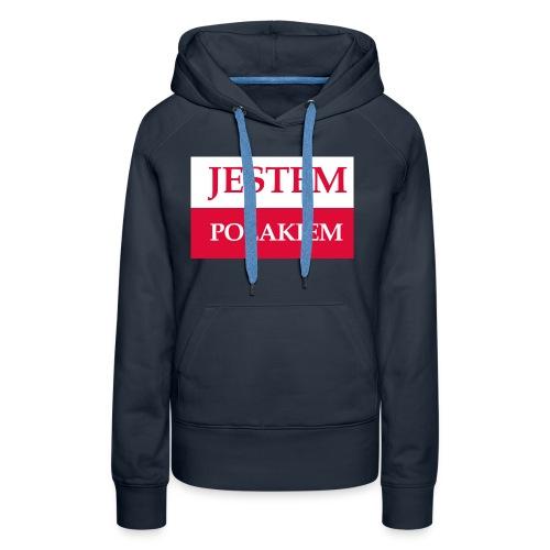 Jestem Polakiem - Bluza damska Premium z kapturem