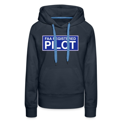 faa part 107 registered pilot - Women's Premium Hoodie