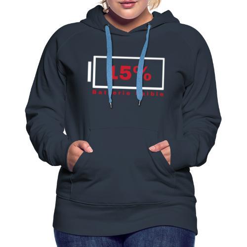 Batterie Faible - Sweat-shirt à capuche Premium pour femmes