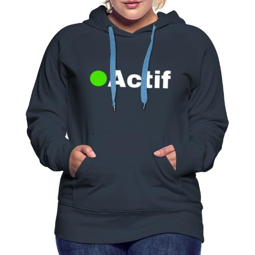 actif messenger - Sweat-shirt à capuche Premium pour femmes