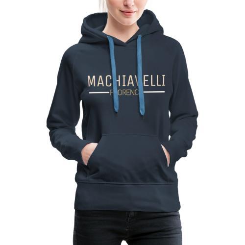 MACHIAVELLI - Sweat-shirt à capuche Premium pour femmes