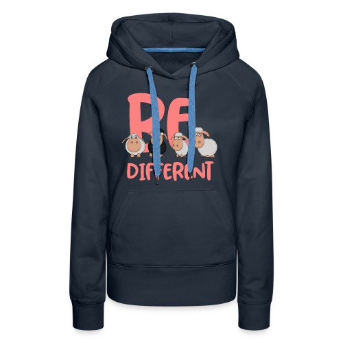 Be different pink sheep - Unique sheep - Women's Premium Hoodie