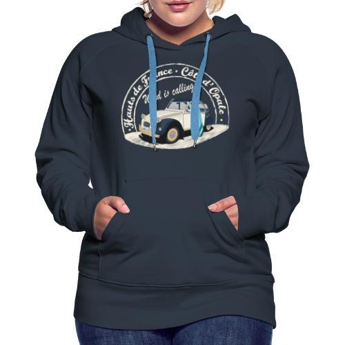 2CV - Wind is calling ( Le vent m'appelle!) - Sweat-shirt à capuche Premium pour femmes