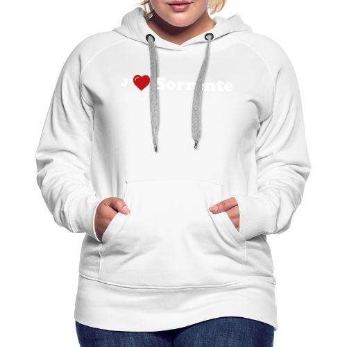 J'aime Sorrente - Sweat-shirt à capuche Premium pour femmes