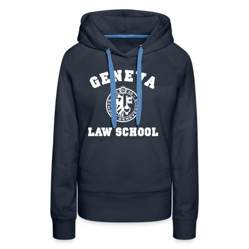 Geneva Law School - Sweat-shirt à capuche Premium pour femmes
