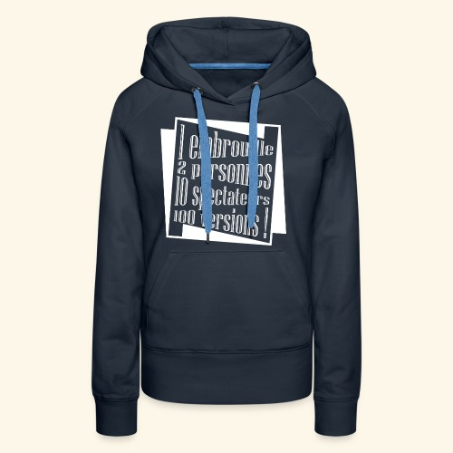 embrouille - Sweat-shirt à capuche Premium pour femmes