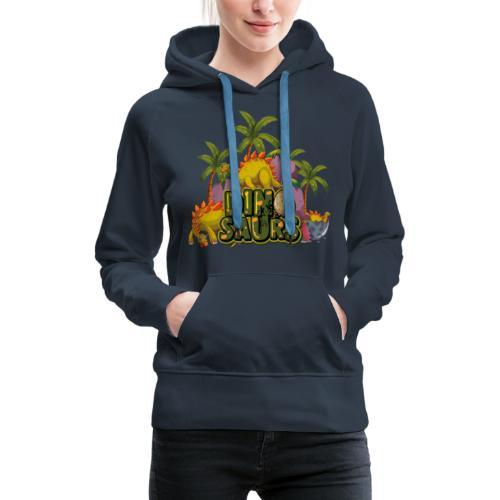 My Dinosaurs - Sudadera con capucha premium para mujer