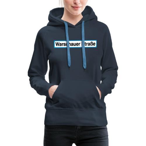 Warschauer Straße Berlin - Frauen Premium Hoodie