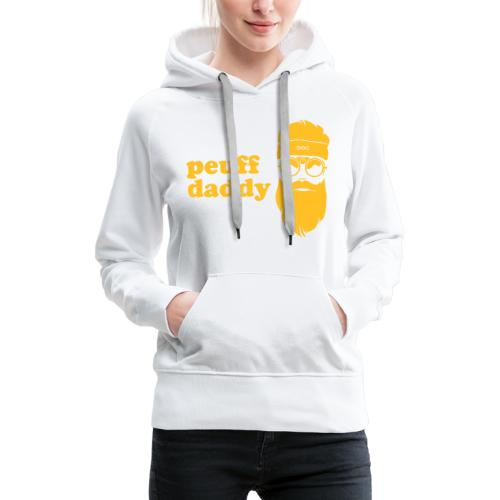 Peuff daddy - Sweat-shirt à capuche Premium pour femmes