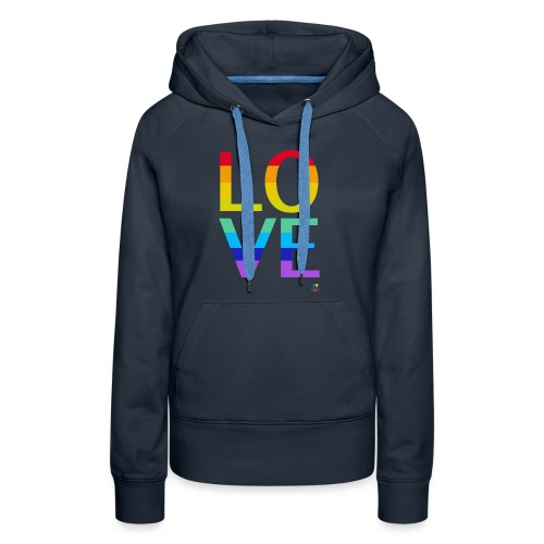 Love Rainbow - Sweat-shirt à capuche Premium pour femmes