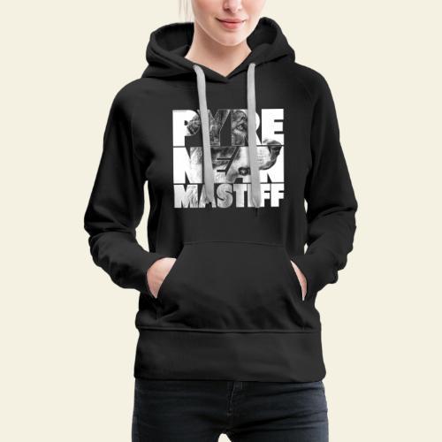 Pyrenean Mastiff N - Naisten premium-huppari