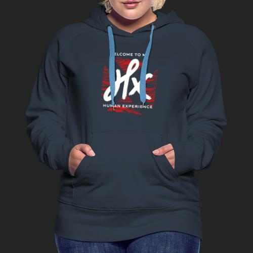 welcome to my human experience - Sweat-shirt à capuche Premium pour femmes
