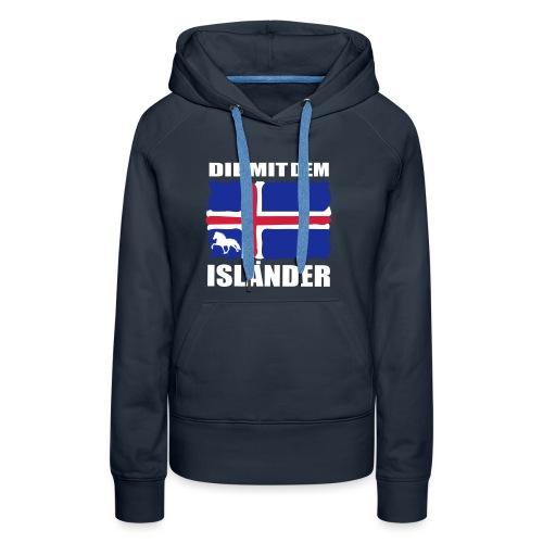 Die mit dem Isländer - Frauen Premium Hoodie