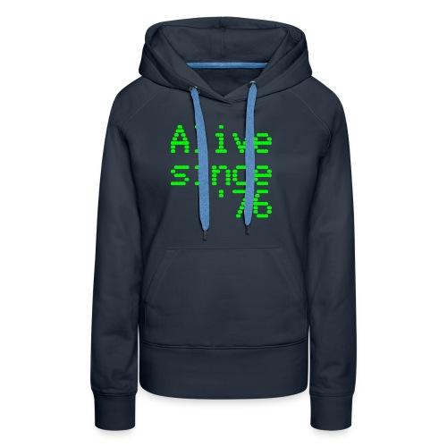 Alive since '76. 40th birthday shirt - Women's Premium Hoodie