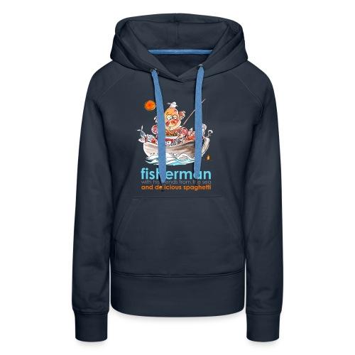 Fisherman - Felpa con cappuccio premium da donna