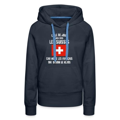 Et le 8ème jour Suisse - Sweat-shirt à capuche Premium pour femmes