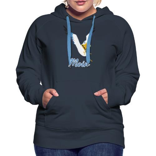 Moin Lachmöwe - Frauen Premium Hoodie