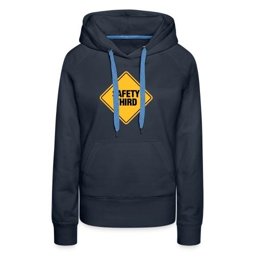 SAFETY THIRD - Women's Premium Hoodie